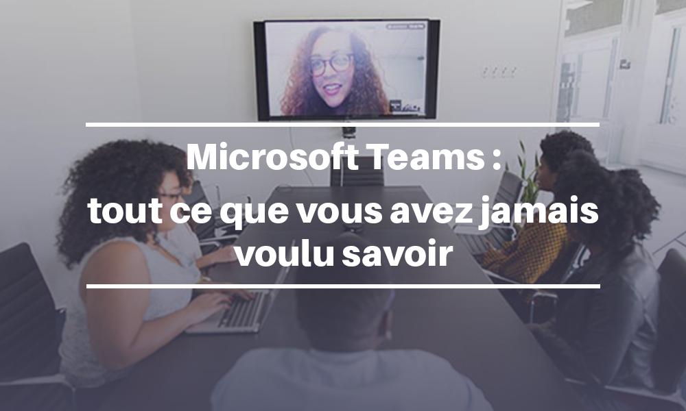 Qu'est-ce que Microsoft Teams ?