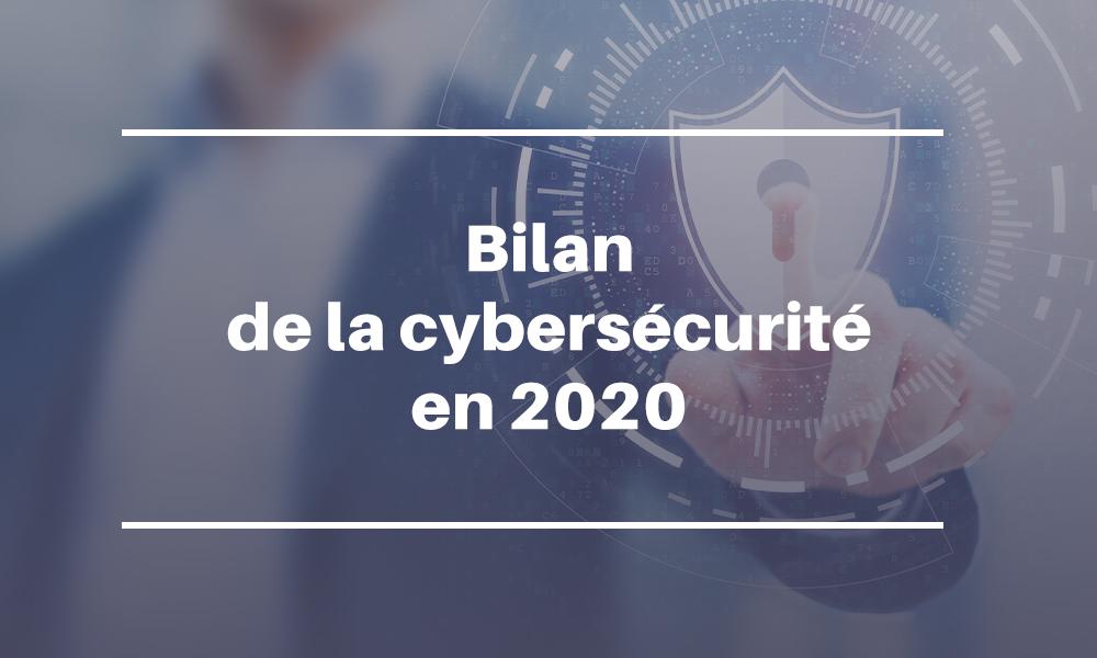 bilan de la cybersécurité 2020